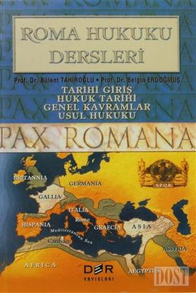 Roma Hukuku Dersleri Tarihi Giriş / Hukuk Tarihi / Genel Kavramlar / Usul Hukuku