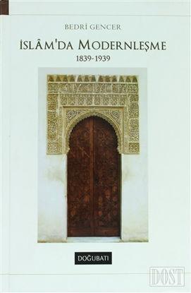 İslam'da Modernleşme 1839 - 1939