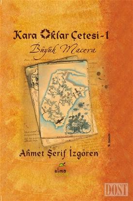 Kara Oklar Çetesi 1 - Büyük Macera