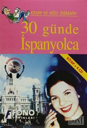 30 Günde İspanyolca (kitap + 4 CD)