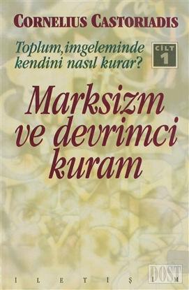 Marksizm ve Devrimci Kuram - Cilt: 1