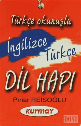 Türkçe Okunuşlu İngilizce-Türkçe Dil Hapı