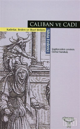 Caliban ve Cadı