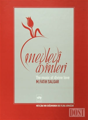 Mevlevi Ayinleri The Music of Divine Love