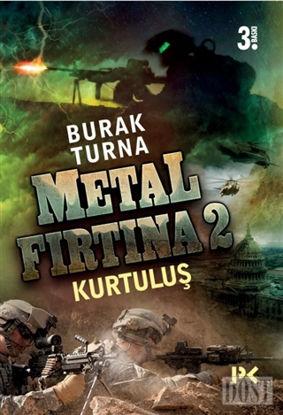 Metal Fırtına 2: Kurtuluş