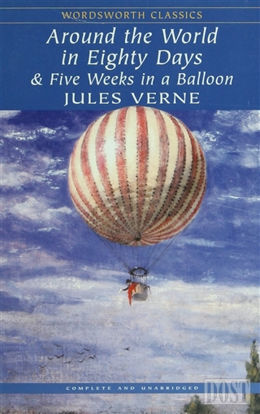 Around the World in Eighty Days And Five Weeks in A Balloon