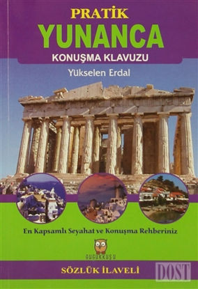 Pratik Yunanca Konuşma Klavuzu (Sözlük İlaveli)