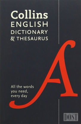 Collins English Dictionary and Thesaurus (Fifth edition)