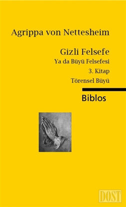 Gizli Felsefe Ya da Büyü Felsefesi / 3. Kitap Törensel Büyü