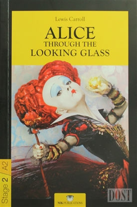 Alice Through the Looking Glass - Stage 2