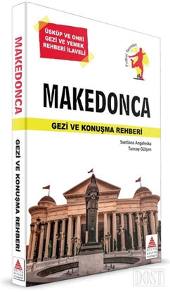 Makedonca Gezi ve Konuşma Rehberi