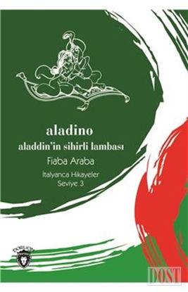 Aladino (Aladdin´in Sihirli Lambası) İtalyanca Hikayeler Seviye 3