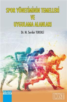 Spor Yönetiminin Temelleri ve Uygulama Alanları