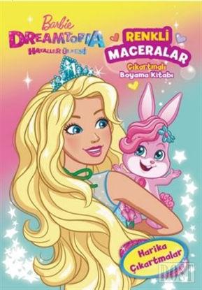 Barbie Dreamtopia Renkli Maceralar