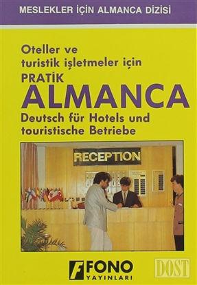 Oteller ve Turistik İşletmeler için Pratik Almanca