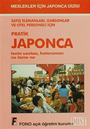 Satış Elemanları, Garsonlar ve Otel Personeli için Pratik Japonca