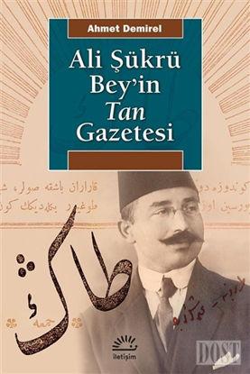 Ali Şükrü Bey'in Tan Gazetesi