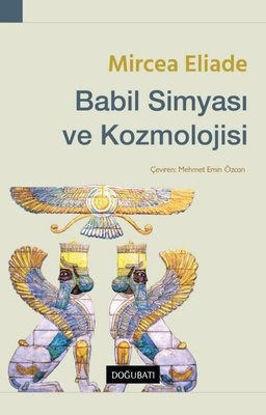 Babil Simyası ve Kozmolojisi resmi
