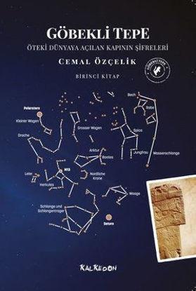 Göbekli Tepe - Öteki Dünyaya Açılan Kapının Şifreleri resmi