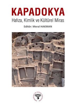 Kapadokya - Hafıza Kimlik Ve Kültürel Miras resmi