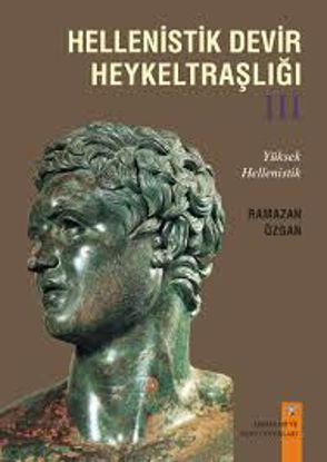 Helenistik Devir Heykeltraşlığı - 3 resmi