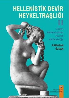 Helenistik Devir Heykeltraşlığı - 2 resmi