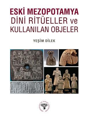 Eski Mezopotamya Dini Ritüeller Ve Kullanılan Objeler resmi