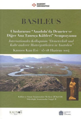 Basıleus - Kaunos Kazı Evi 25-28/6/2014 resmi