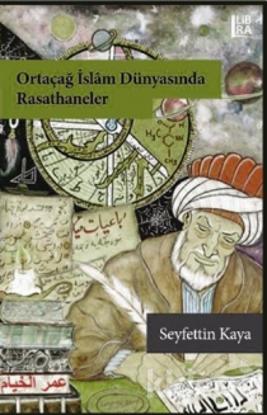 Ortaçağ İslam Dünyasında Rasathaneler resmi