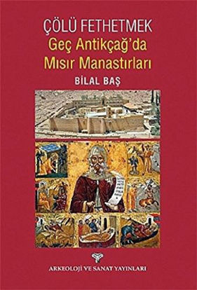 Geç Antikçağ'da Mısır Manastırları resmi