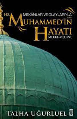 Hz. Muhammed'in Hayatı-Mekke Medine resmi