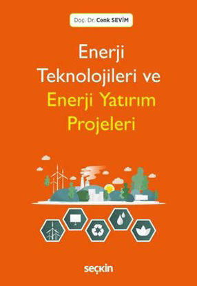 Enerji Teknolojileri Ve Enerji Yatırım Projeleri resmi