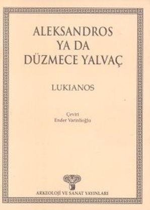Aleksandros Ya Da Düzmece Yalv resmi