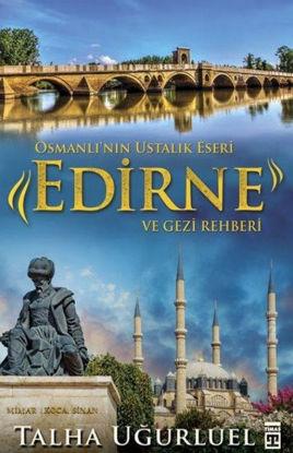 Edirne Ve Gezi Rehberi resmi