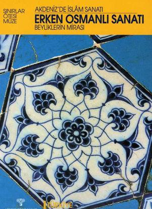 Erken Osmanlı Sanatı resmi