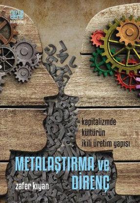 Metalaştırma Ve Direnç resmi