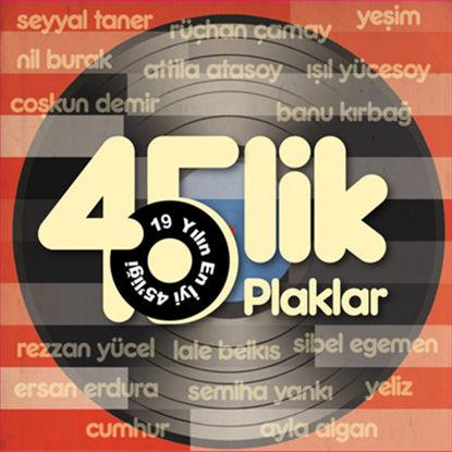 45'Lik Plaklar resmi