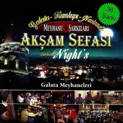 Akşam Sefası-1 Galata Meyhaneleri  -3Cd resmi