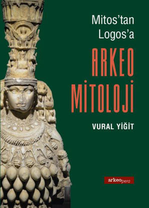 Mitos'tan Logos'a Arkeo Mitoloji resmi