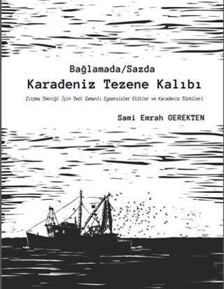 Bağlamada / Sazda Karadeniz Tezene Kalıbı resmi