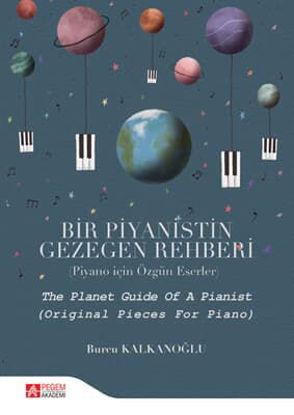 Bir Piyanistin Gezegen Rehberi resmi