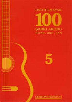 Unutulmayan 100 Şarkı Akoru 5 resmi
