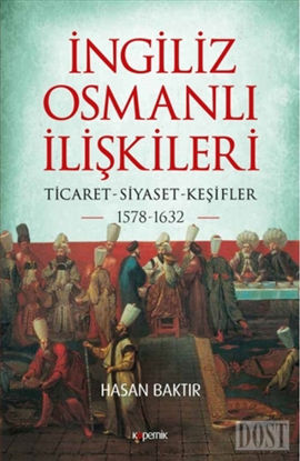 ngiliz Osmanl li kileri 1578 1632