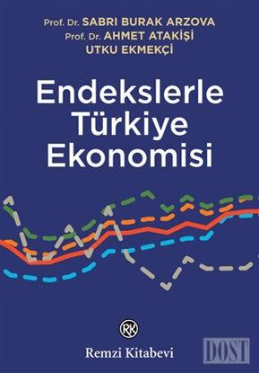 Endekslerle T rkiye Ekonomisi