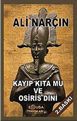 Kayıp Kıta Mu Ve Osiris Dini resmi