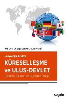 Küreselleşme Ve Ulus–Devlet resmi