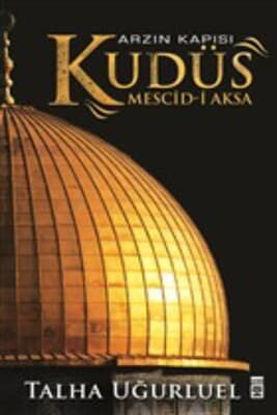 Arzın Kapısı Kudüs - Mesci-İ Aksa resmi