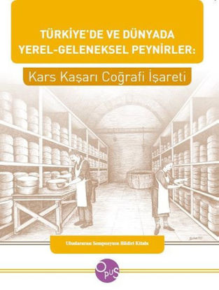 Türkiye'de Ve Dünyada Yerel Geleneksel Peynirler resmi