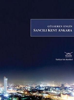 Sancılı Kent Ankara resmi