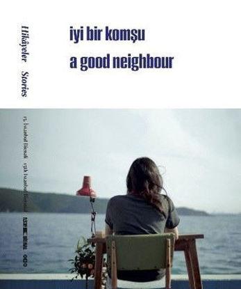 Hikayeler - İyi Bir Komşu resmi